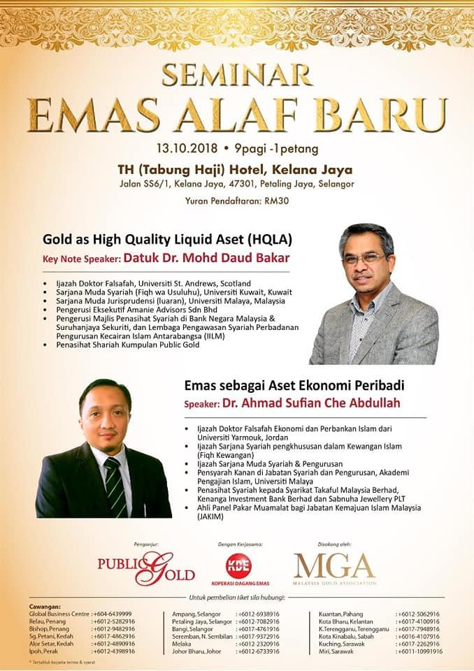 Seminar Emas Alaf Baru 2018. Seminar tahunan yang dianjurkan oleh Public Gold. Membahaskan tentang aspek emas dan shariah dalam mengharungi arus dunia baru. Speaker adalah Datuk Dr. Mohd Daud Bakar dan Dr Ahmad Sufian Che Abdullah.